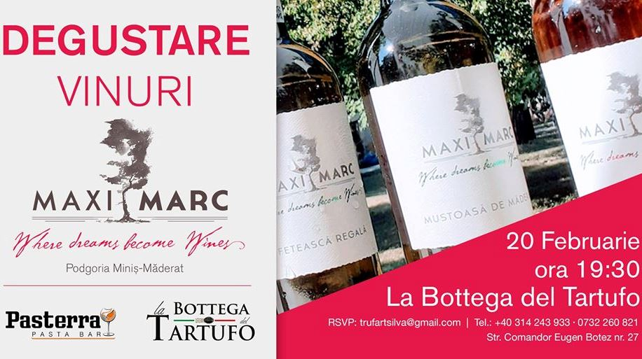 Degustare de vinuri MaxiMarc @ La Bottega del Tartufo